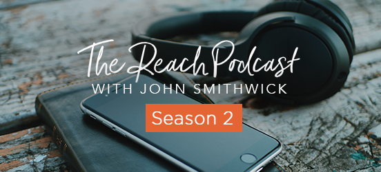 Season 2 - The Reach Podcast